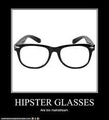 Black Glasses Meme - too mainstream hipster glasses know your meme