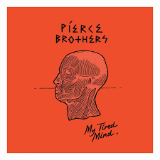 download mp3 from brothers download pierce brothers my tired mind mp3 album
