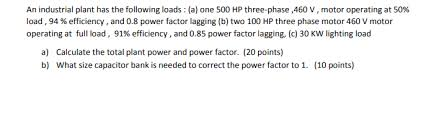 power factor for lighting load solved an industrial plant has the following loads a o