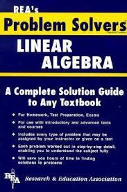 linear algebra problem solver rea problem solvers solution