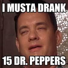 tom hanks 9 guy memes quickmeme drunk much pinterest tom