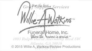 atlanta funeral homes atlanta videographer willie a watkins funeral home commercial