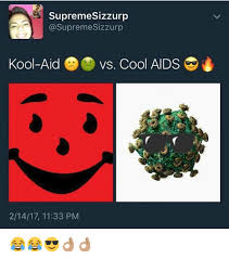 Koolaid Meme - supreme sizzurp sizzurp kool aid vs cool aids 21417 1133 pm