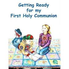my communion getting ready for my holy communion schoolbooks ie