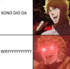 Dio Meme - memes worse than dio s dad