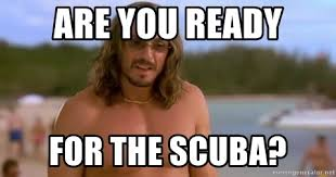 Scuba Meme - are you ready for the scuba scuba claude meme generator