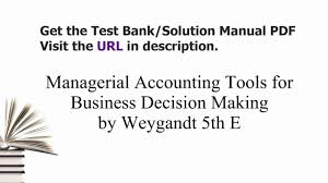 managerial accounting tools for business decision making by