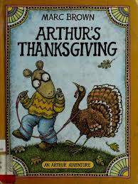arthur s thanksgiving arthur adventure series 1983 edition