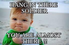 Soldier Meme - hang in there soldier success kid original meme on memegen