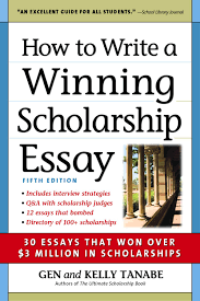 Applying For A Scholarship Essay Sample How To Write A Winning Scholarship Essay 30 Essays That Won Over