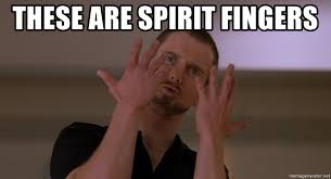 Spirit Fingers Meme - these are spirit fingers spirit fingers meme generator