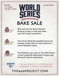 world series bake sale the 406 project