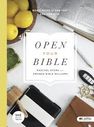 open your bible god u0027s word is for you and for now bible study