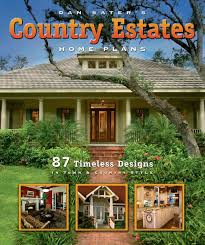 country estates country estates home plans book by dan sater sater design collection