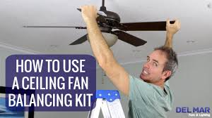 cool looking ceiling fans how to use a ceiling fan balancing kit youtube