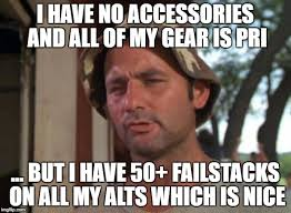 Meme Accessories - so i got that goin for me which is nice meme imgflip