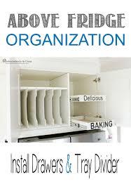 kitchen cabinet tray dividers diy above fridge tray divider divider trays and kitchens