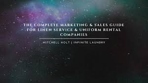 linen rental companies the complete marketing guide for linen services