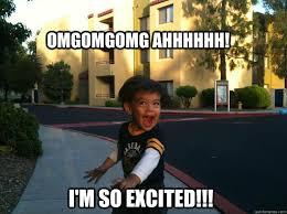 So Excited Meme - omgomgomg ahhhhhh i m so excited so excited quickmeme