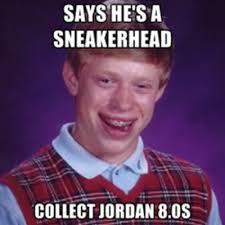 Sneaker Head Memes - fake js gallery 25 hilarious sneaker memes complex