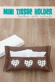Tissue Holder 144 Best Diy Tissue Holder Images On Pinterest Tissue Holders