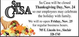 closed on thanksgiving day su casa