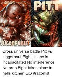 Juggernaut Meme - cross universe battle pitt vs juggernaut fight till one is