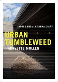 Tumbleweed Amazon Com Urban Tumbleweed Notes From A Tanka Diary
