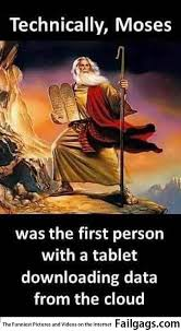The First Meme - moses was the first person with a tablet