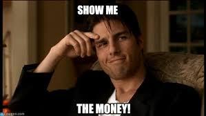 Show Me The Money Meme - show me the money show me on memegen