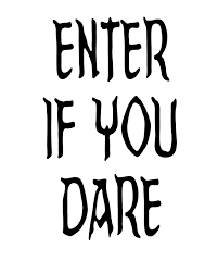 halloween sign enter if you dare u2013 festival collections