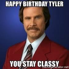 Tyler Meme - happy birthday tyler memes ron burgundy birthday best of the funny meme