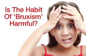 when children grind their teeth bruxism