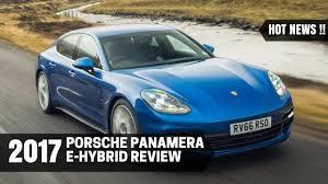 Porsche Panamera Hybrid Mpg - news 2017 porsche panamera e hybrid review youtube