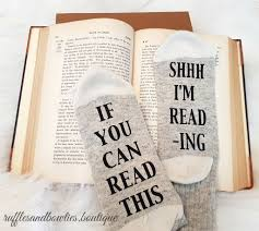 Gifts For Mom by If You Can Read Shhh Im Reading Socks Socks For Mom Gifts For