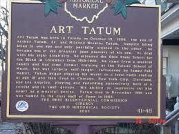 Art Tatum Blind Art Tatum Ohio Historical Markers On Waymarking Com