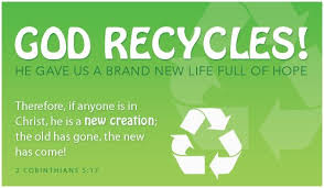 god ecards earth day god recycles free christian ecards