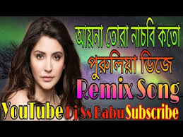 purulia mp3 dj remix download ayna tora nachbi koto dj remix song latest purulia download