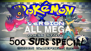 x and y rom for android pokémon x and y gba hack rom 500 subs all mega evolution