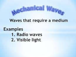 Visible Light Examples Waves A Wave Is A Rhythmic Disturbances That Transfer Energy