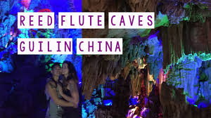 reed flute cave reed flute caves guilin china youtube