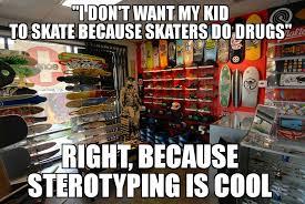 Skate Memes - work stories skate shop manager album on imgur