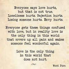 quote love hurt quotes love doesn hurt best rejected quotes on about