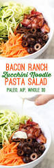 bacon ranch zucchini noodle pasta salad paleo aip whole 30