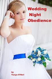 forced feminization wedding wedding night obedience kindle edition by tanya o neil literature
