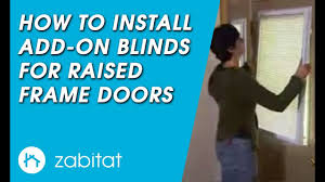 how to install odl add on blinds for raised frame doors youtube