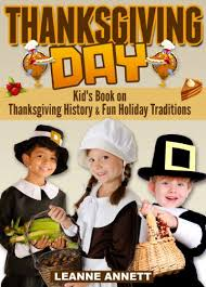 thanksgiving day book thanksgiving day discover thanksgiving history