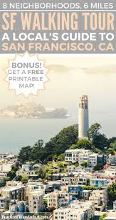 San Francisco Neighborhood Map by Best 25 San Francisco Travel Ideas On Pinterest San Francisco