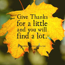 45 thanksgiving inspirational quotes give thanks for a and