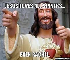 Dos Equis Guy Meme Generator - jesus loves you meme generator jesus loves all sinners even rachel